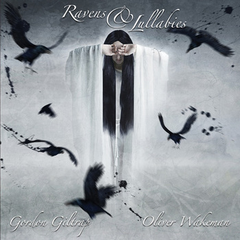 Gordon Giltrap and Oliver Wakeman - 039Ravens amp Lullabies039