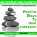 Positive Steps To Beat Depression